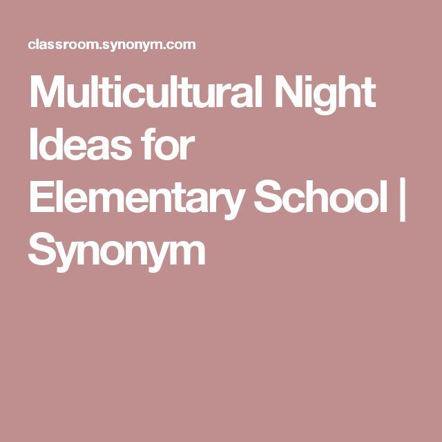 Multicultural Night Ideas for Elementary School   Synonym