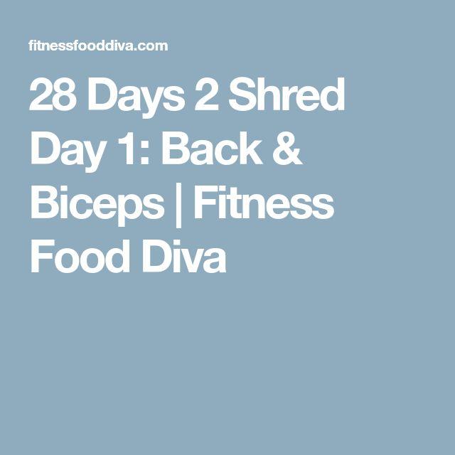 28 Days 2 Shred Day 1: Back & Biceps | Fitness Food Diva