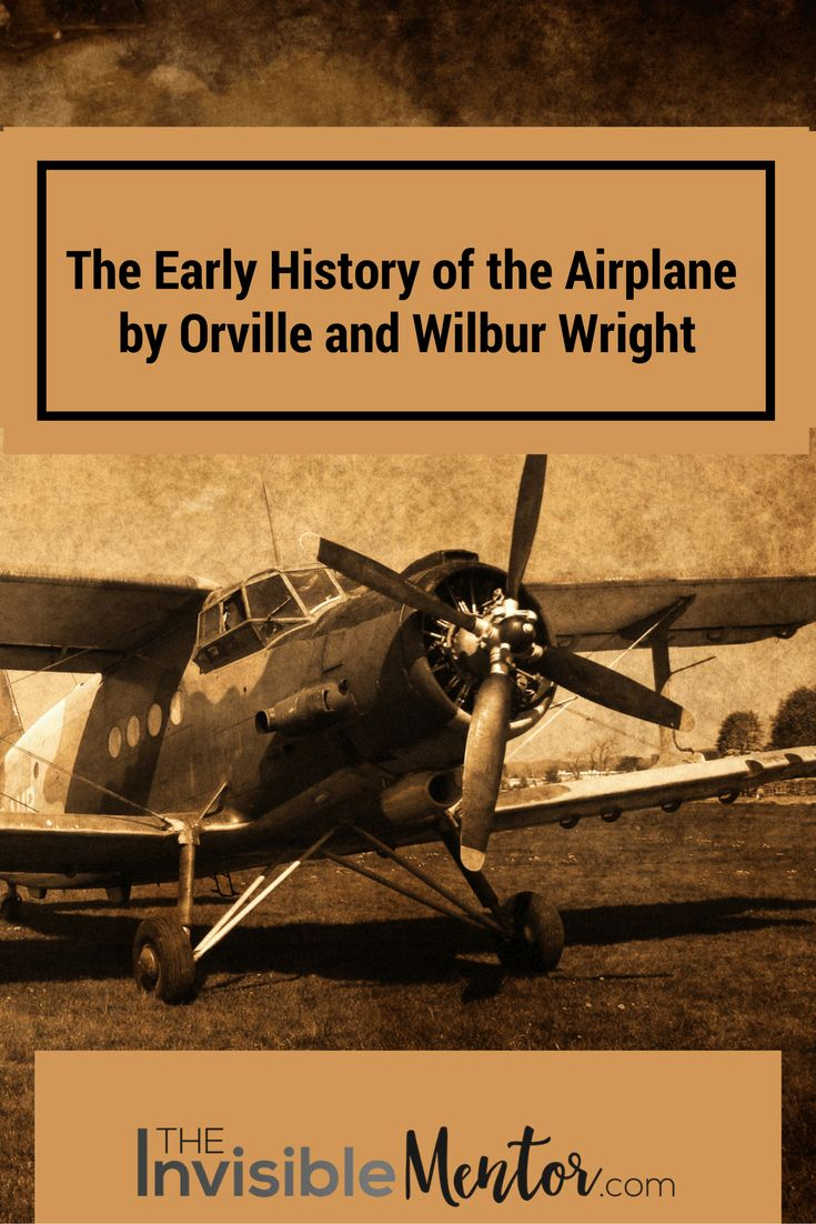 One of the ways to discover solutions to current problems is to look to other industries to see what's been done. In the Early History of the Airplane, Orville and Wilbur Wright write about that industry, but there are many lessons in the book that any professional can use at work today. Click through to read my summary of The Early History of the Airplane by Orville and Wilbur Wright. You can then decide if you want to read the book.