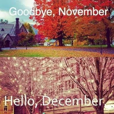 Goodbye November Hello December Tumblr Pictures