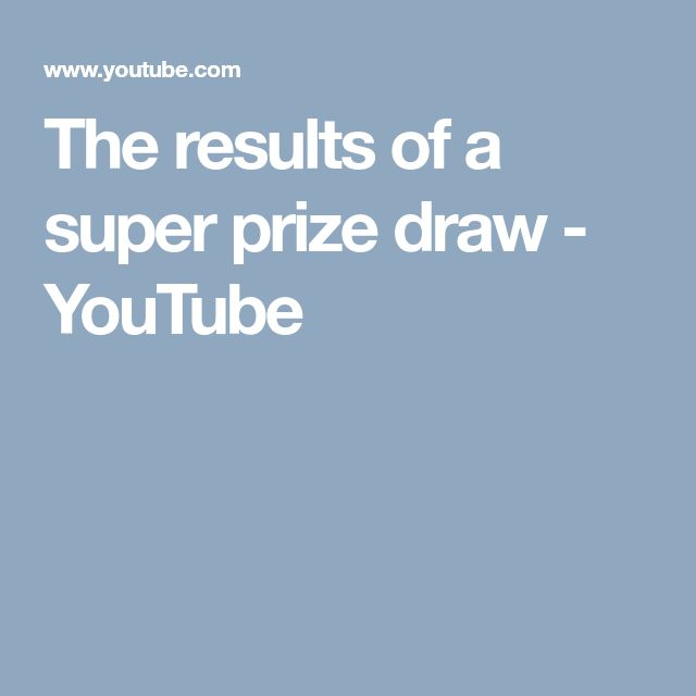 The results of a super prize draw - YouTube