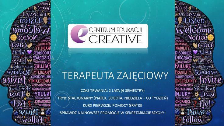 Terapeuta Zajęciowy ZA DARMO tylko w Centrum Edukacji Creative!