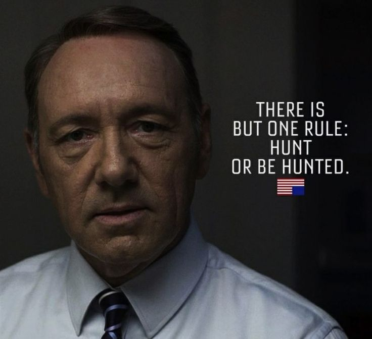 House of Cards Frank Underwood Quote