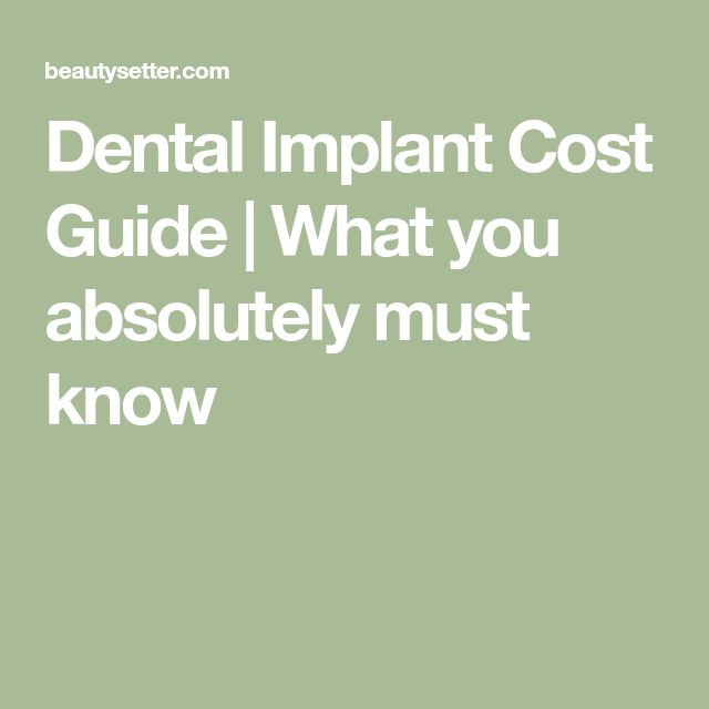Dental Implant Cost Guide | What you absolutely must know