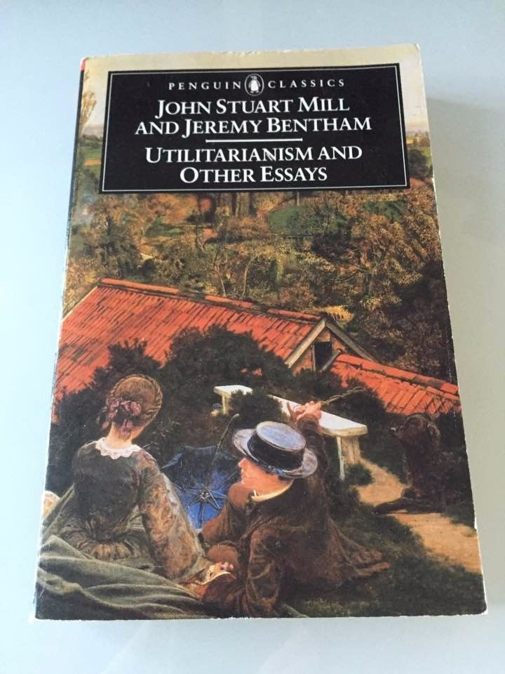Utilitarianism and Other Essays by John Stuart Mill and Jeremy Bentham (1987,...