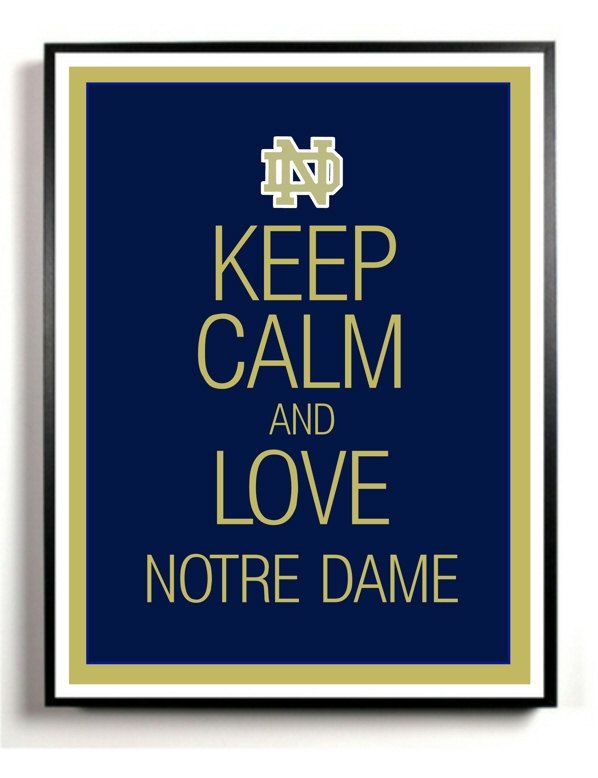 Notre Dame Art Print Keep Calm and Carry on University of Notre Dame - printable