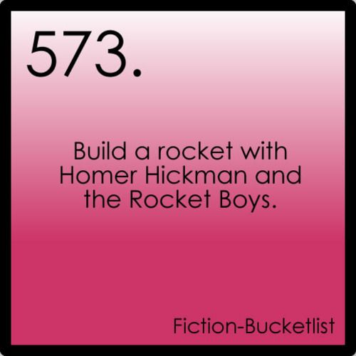 Build a rocked with Homer Hickham and the Rocket Boys. - The Rocket Boys / October Sky