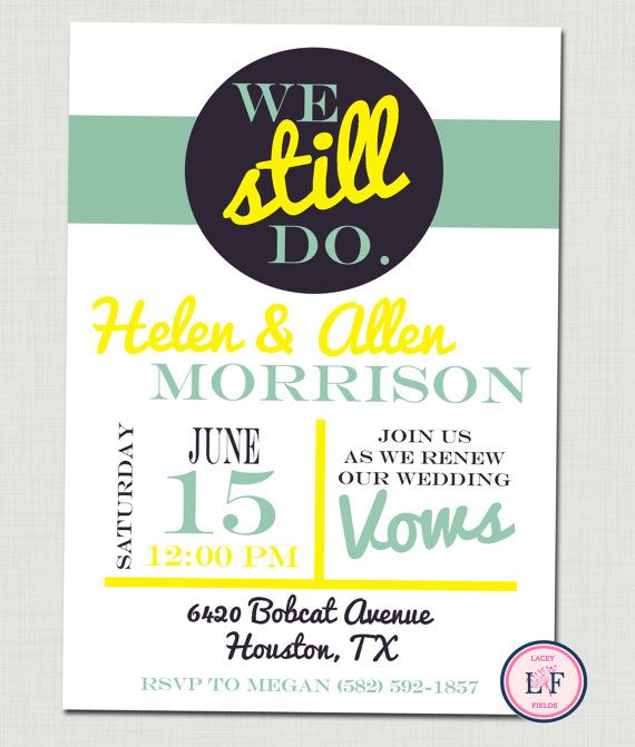 vow renewal invitation -- we still do!  great for an anniversary party and can be customized w/ any color.