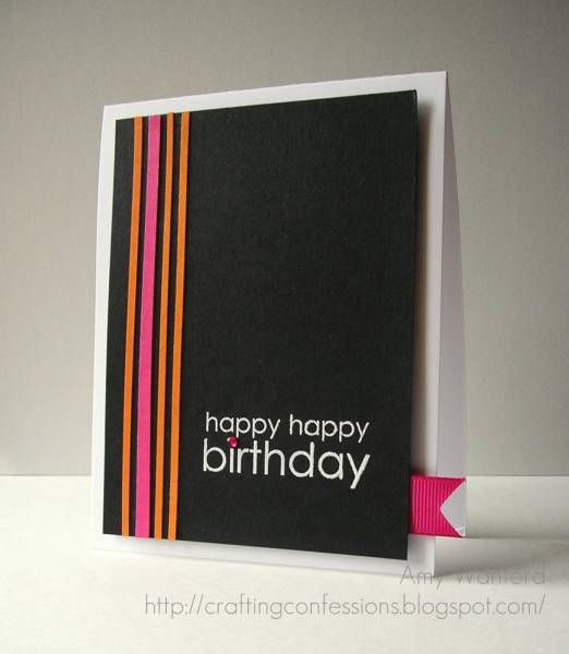 happy happy birthday: Colors Combos, Birthday Bash, Cards Ideas, Guys Cards, Amy Wanford, Happy Birthday Cards, Cards Inspiration, Happy Happy, Bright Colors