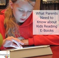 Find out what you need to know about kids reading eBooks.