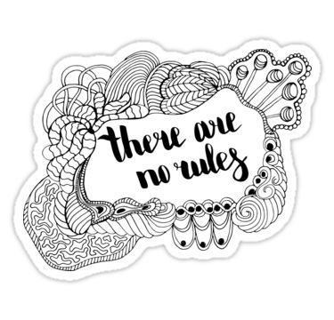There are no rules. Black text and doodle frame on white background. by kakapostudio
