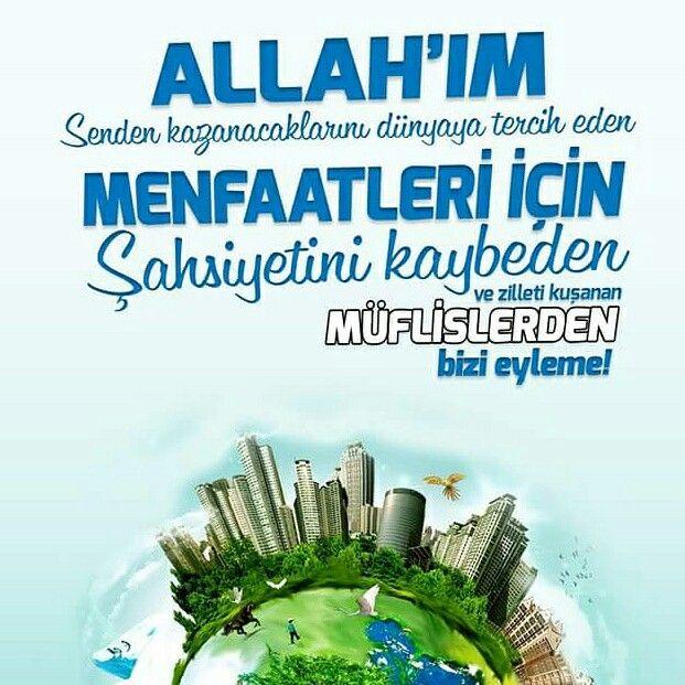 Allah'ım senden kazanacaklarını dünyaya tercih eden, menfaatleri için şahsiyetini kaybeden ve zilleti kuşanan müflislerden eyleme bizi!  #lazanç #dünya #menfaat #şahsiyet #eylem #dua #amin #islam #instagood #perfect #müslüman #ilmisuffa