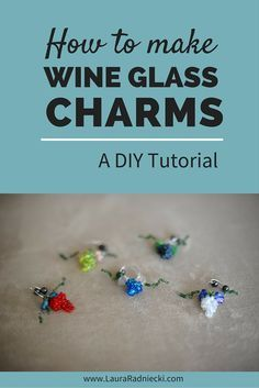 Wine Glass Charms DIY | Made with beads and wire, these delicate and cute wine glass charms are little bundles of grapes that can be created in any color combinations you choose! They help differentiate between guest's wine glasses at parties, and make th