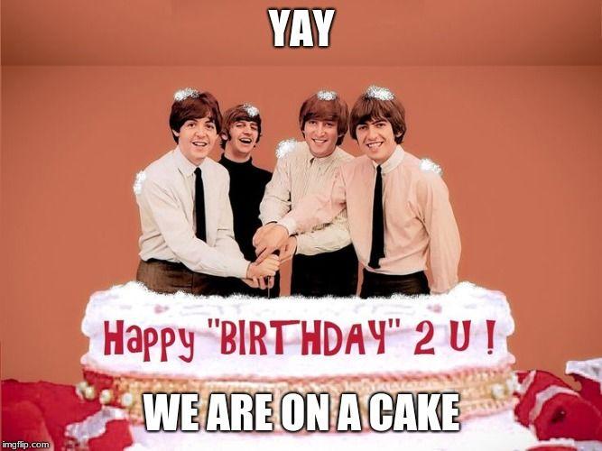 Beatles Birthday Cake Beatles Birthday Happy Birthday Beatles Birthday