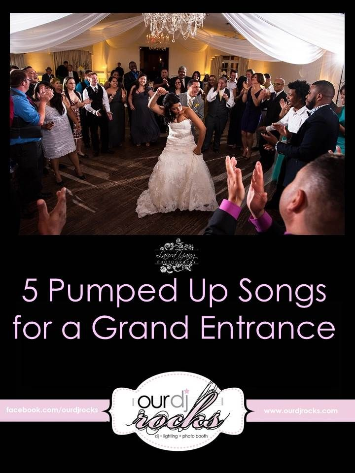 5 Pumped Up Songs For A Grand Entrace For Your Wedding Reception Orlandoweddingdj Weddingdj