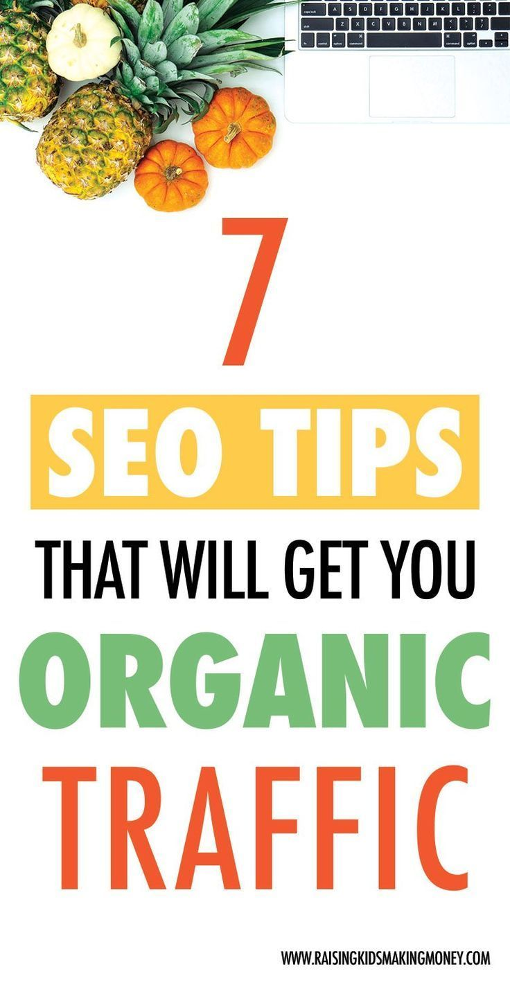 7 SEO Tips that Will Get Your Organic Traffic. Use these simple SEO tips for beg…