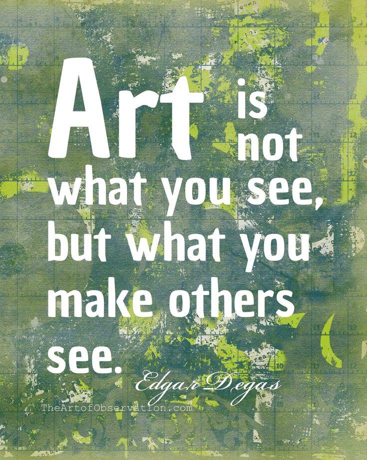 Famous Art Quotes | Art Quote, Famous Artist, Degas word print, 8x10, inspirational ...
