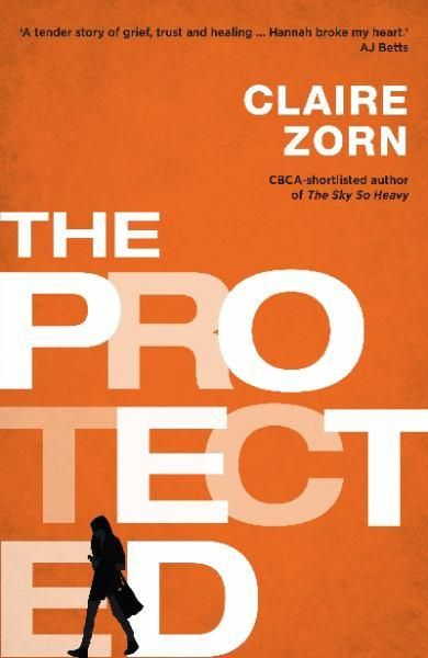Book of the Year (Older Readers) Winner:  The Protected by Claire Zorn Hannah's sister Katie has been dead nearly a year, irretrievably shattering her family's lives.  Since then she has been shuttled from psychologist to psychologist – but who wouldn't have problems when they have a depressed mum, an injured dad and a dead sister?