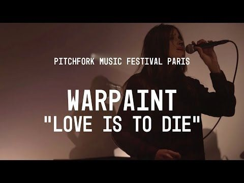"Warpaint perform ""Love is to Die"" - Pitchfork Music Festival Paris"