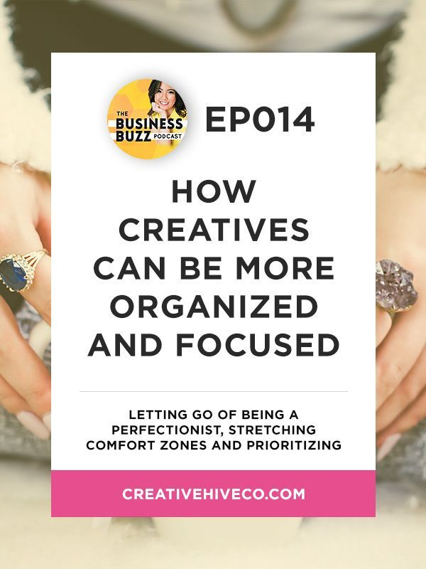 How Creatives Can Be More Organized And Focused // Mei Pak - Creative Hive