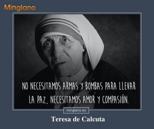 Frases Sobre La Paz De Teresa De Calcuta Paz Teresadecalcuta Madreteresadecalcuta Frases Ming Frases De La Madre Teresa Madre Teresa Frases Para Madres