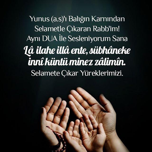 """Yunus (a.s)'ı Balığın Karnından Selametle Çıkaran Rabb'im! Aynı DUA İle Sesleniyorum Sana """"Lâ ilahe illâ ente, sübhâneke innî küntü minez zâlimîn."""" Selamete Çıkar Yüreklerimizi.#esselamunaleykum #hayirlisabahlar #gunaydin #goodmorning #dua #prayer #lailaheillallah #allah #subhanallah #hzyunus #amin"""