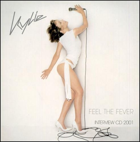 Kylie Minogue Feel The Fever 2001 UK CD album FEVER03: KYLIE MINOGUE Feel The Fever - Interview CD 2001 (Official 2001 UK Parlophone…
