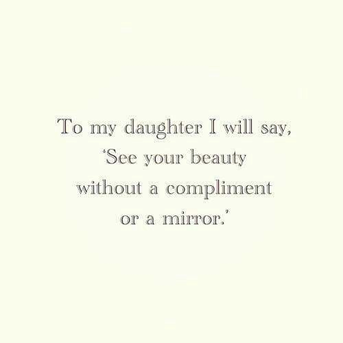 Wish mine told me this, instead I was to focus on outer beauty. :(