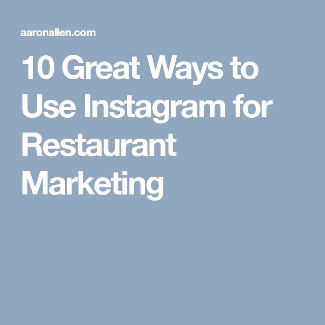 10 Great Ways to Use Instagram for Restaurant Marketing