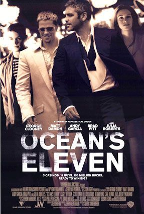 Ocean's Eleven (2001) | directed by Steven Soderbergh | starring George Clooney, Andy Garcia, Julia Roberts, Brad Pitt, Matt Damon, Bernie Mac, Don Cheadle, Elliott Gould, Casey Affleck, Scott Caan, Eddie Jemison, Shaobo Qin, Carl Reiner