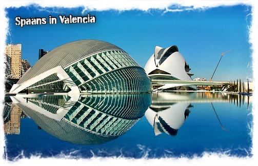 Spaans leren in Valencia is een aanrader! Maak kennis met deze prachtige stad en bezoek o.a. de futuristische Ciudad de las Ciencias.