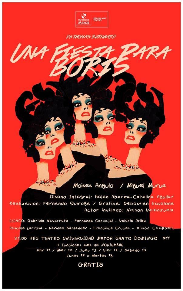 PRIMER EGRESO 2014  UNA FIESTA PARA BORIS  desde el 11 DE Noviembre  21 HRS Sala De Teatro U Mayor  Santo Domingo 711 ENTRADA LIBERADA!!!