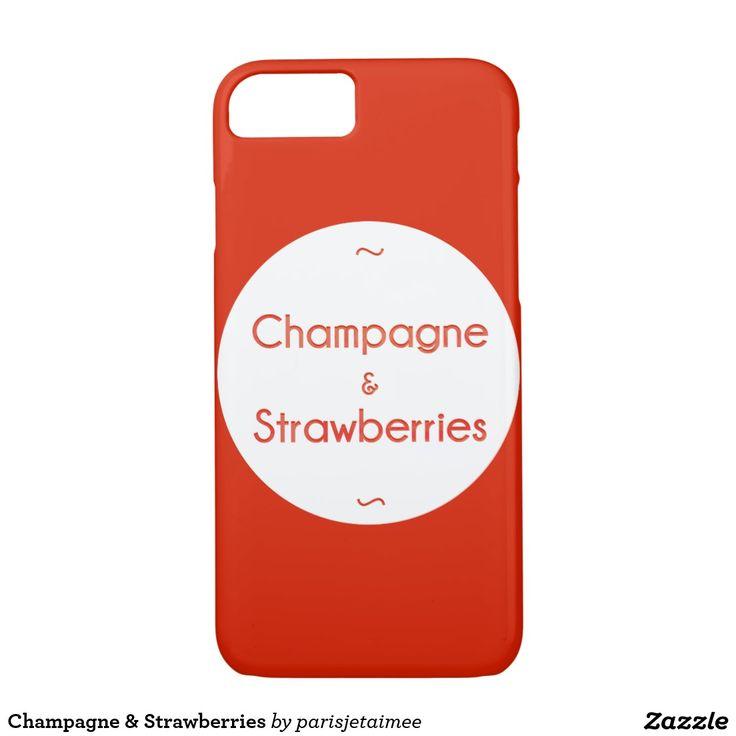 #champagne #strawberries #champagnestrawberries  Champagne & Strawberries iPhone 7 Case