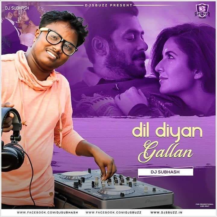 Dil Diyan Gallan Dj Subhash Remix Download Link Http Bit Ly 2rvnvel Support Artist Www Fb Com Dj Subhash 793200464088984 Follow Us In 2020 Dj Djs Remix