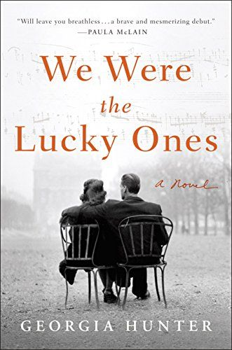Check out these new historical fiction books to read next. Including We Were the Lucky Ones by Georgia Hunter.