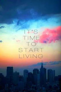 LIVE. Don't Just Exist!