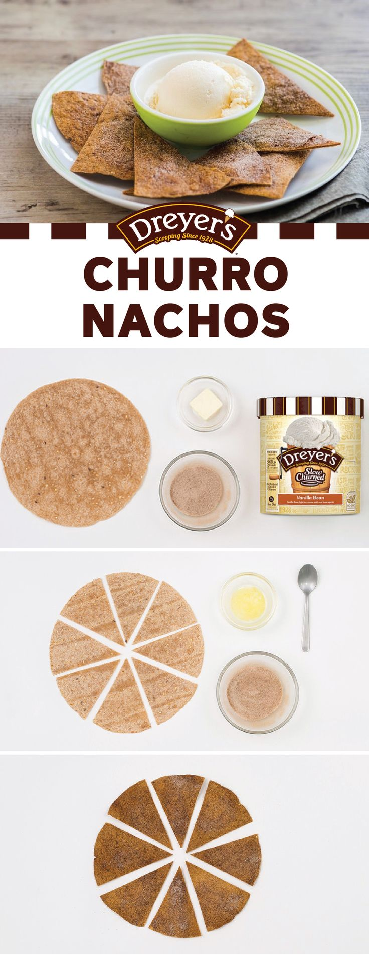 Add a little spice to your life with this DIY Churro Nachos recipe. Cut up a tortilla into small triangles and coat it in cinnamon sugar. Then, fill a small bowl with a scoop of Dreyer's Slow ChurnedⓇ Vanilla Bean light ice cream. This yummy dessert has tons of great flavor with none of the artificial flavoring thanks to Dreyer's Slow ChurnedⓇ light ice cream.