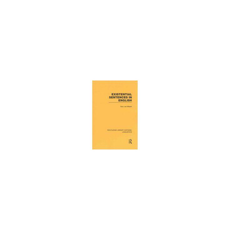 Existential Sentences in English (Reprint) (Paperback) (Gary Lee Milsark)