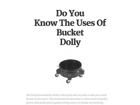 Do You Know The Uses Of Bucket Dolly http://www.basearticles.com/Article/160560/Do-You-Know-The-Uses-Of--Bucket-Dolly.html