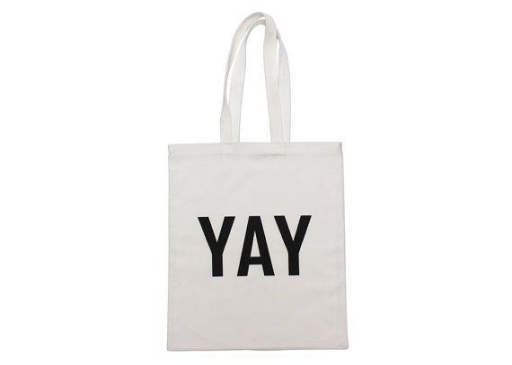 YAY lined cotton tote bag by ZanaProducts on Etsy, $20.00