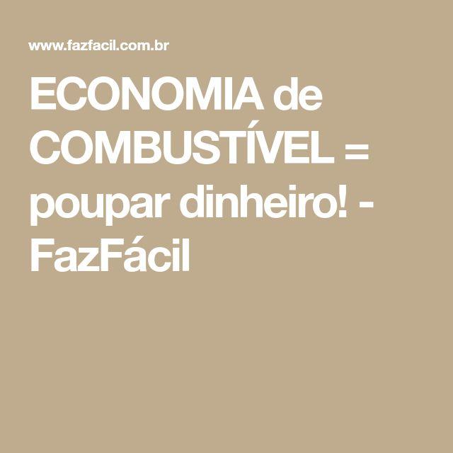 ECONOMIA de COMBUSTÍVEL = poupar dinheiro! - FazFácil