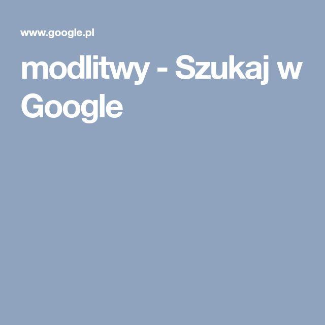 modlitwy - Szukaj w Google