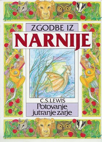 C. S. Lewis: Zgodbe iz Narnije 5: Potovanje jutranje zarje