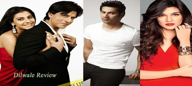 CAST:Shah Rukh Khan, Kajol, Varun Dhawan, Kriti Sanon DIRECTION:Rohit Shetty Dilwale is the most awaiting movie of this month,After five years, Shah Rukh and Kajol came together to work on this film.Varun Dhawan and Kriti Sanon in the lead roles. Story: he story revolves around Meera (Kajol) and Raj (Shah Rukh Khan) who belong to...