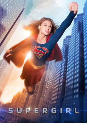 "No te pierdas ""Supergirl"" en Netflix"