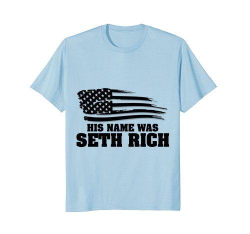 GummoCloth : His Name Was Seth Rich T-Shirts, American Fl... https://www.amazon.com/dp/B079QLSH7H/ref=cm_sw_r_pi_dp_U_x_Vj8JAb2747A8Y