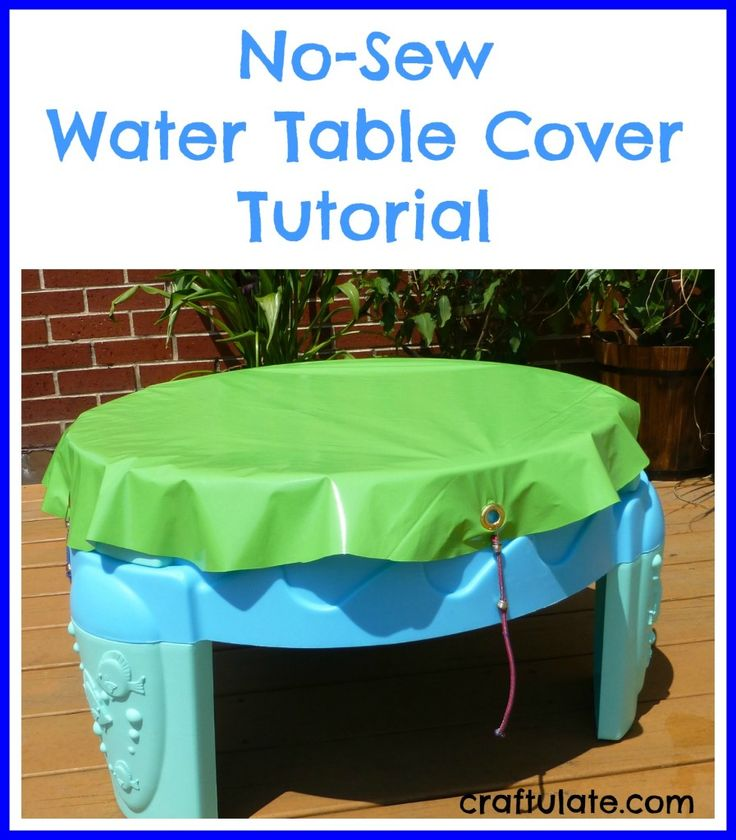 No-Sew Water Table Cover Tutorial - Craftulate