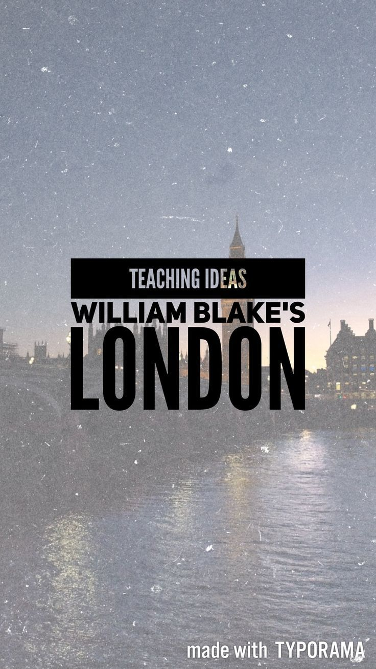 Blog post: Some teaching ideas for William Blake's London.  || Ideas and inspiration for teaching GCSE-English || www.gcse-english.com ||