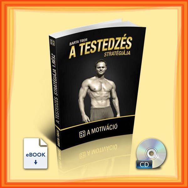 X-Egyéb Termék A testedzés stratégiája: Motiváció