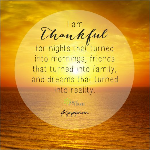 Thankful For Family Quotes: I Am Thankful For Nights That Turned Into Mornings